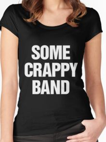 Some Crappy Band Women's Fitted Scoop T-Shirt