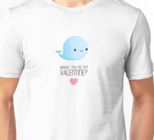 Whale you be my Valentine? - V2 Unisex T-Shirt