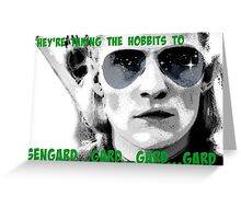 They're taking the hobbits to Isengard! Greeting Card