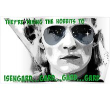 They're taking the hobbits to Isengard! Poster