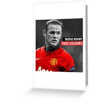 WAYNE ROONEY TRUE COLOURS Greeting Card