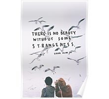 """There is No Beauty"" Quote Poster"