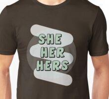She, Her, Hers Pronouns  Unisex T-Shirt