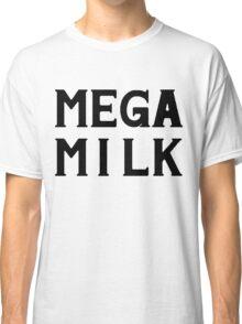 Mega Milk Classic T-Shirt