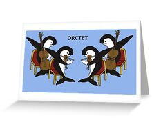 Orctet - Quartet parody Greeting Card