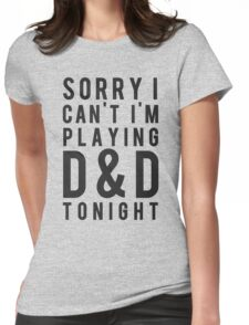 Sorry, D&D Tonight (Modern) Womens Fitted T-Shirt