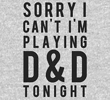 Sorry, D&D Tonight (Modern) T-Shirt