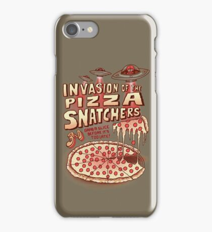 Invasion of the Pizza Snatchers iPhone Case/Skin