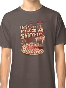 Invasion of the Pizza Snatchers Classic T-Shirt