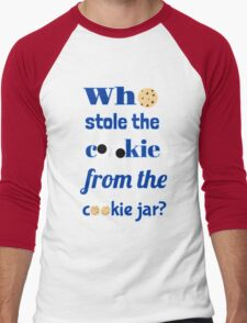 Who Stole The Cookie From The Cookie Jar? Men's Baseball ¾ T-Shirt