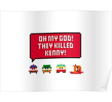 Pixel South Park - They Killed Kenny Poster