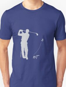 Playing golf seems to be relaxing (dark shirt) T-Shirt