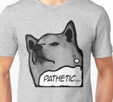 "Shiba Inu - ""Pathetic..."" Unisex T-Shirt"