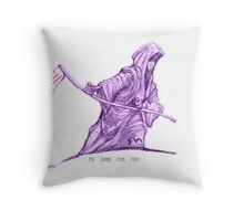 Coming For You Throw Pillow