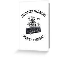 Keyboard Warriors – Internet Troll Club Greeting Card