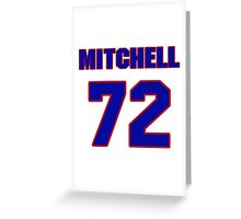 National football player Mitchell Schwartz jersey 72 Greeting Card