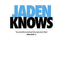 JADEN KNOWS Photographic Print