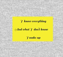 I Know Everything Unisex T-Shirt