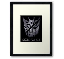 Choose Your Side Framed Print