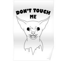 Chihuahua - Don't touch me Poster