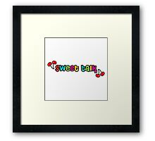 Sweet Talk, cherry quotes Framed Print