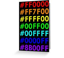 Rainbow HTML color codes Greeting Card