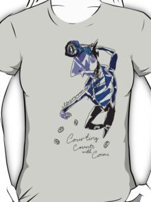 'Courting Counts with Coins' T-Shirt
