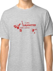 I Spell Laughter with a capital S Classic T-Shirt