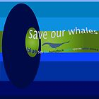 Save the Whales by ARadovan