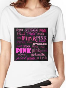 Beautiful Cushions/ Pink Wordz with black Women's Relaxed Fit T-Shirt
