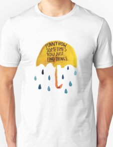"""HIMYM: """"Funny how"""" T-Shirt"""