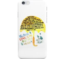 "HIMYM: ""Best thing we do"" iPhone Case/Skin"