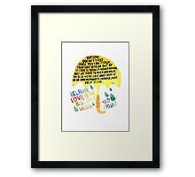 "HIMYM: ""Best thing we do"" Framed Print"