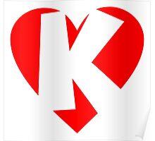I love K - Heart K - Heart with letter K Poster