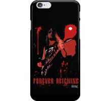 Forever Reigning iPhone Case/Skin