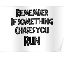 If something chases you Poster