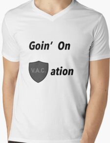 Goin' on VACation! Mens V-Neck T-Shirt