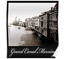 Grand Canal Morning Poster