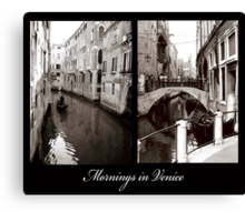 Mornings in Venice Canvas Print