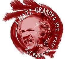 I Hate Grandpa Joe by redbeeteggs