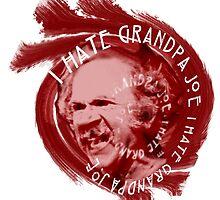 I Hate Grandpa Joe by redbeeteggs