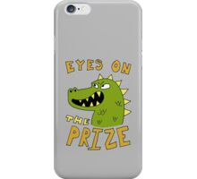 Eyes on the prize dinosaur iPhone Case/Skin