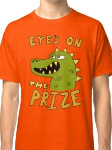Eyes on the prize dinosaur Classic T-Shirt