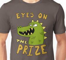 Eyes on the prize dinosaur Unisex T-Shirt