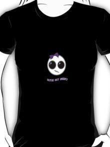 Cutie but Creepy T-Shirt