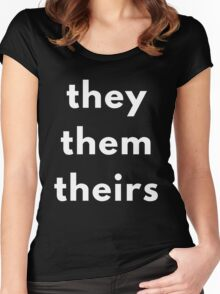 They, Them, Theirs Personal Pronouns Women's Fitted Scoop T-Shirt