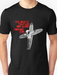 The Insects That Are Not Aliens Surfing Club Version 2 T-Shirt