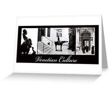Venetian Culture Greeting Card