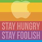 Stay Hungry. Stay Foolish. by theodorewz