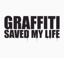 graffiti saved my life